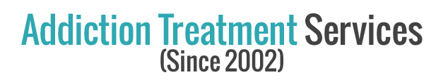 Addiction Treatment Services (Since 2002)